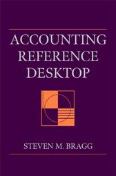 Accounting Reference Desktop by Steven M. Bragg