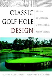 Classic Golf Hole Design by Robert Muir Graves