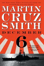 December 6 by Martin Cruz Smith