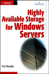Highly Available Storage for Windows Servers by Paul Massiglia