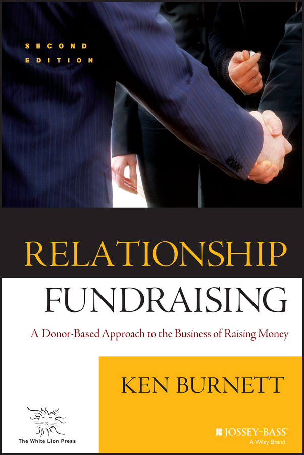 Download Ebook Relationship Fundraising (2nd ed.) by Ken Burnett Pdf