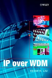IP over WDM by Kevin H. Liu