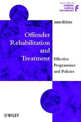 Offender Rehabilitation and Treatment by James McGuire