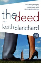 The Deed by Keith Blanchard