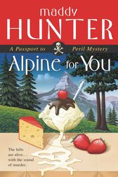 Alpine for You by Maddy Hunter