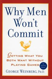 Why Men Won't Commit by George Weinberg