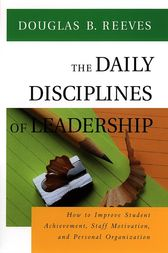 The Daily Disciplines of Leadership, CafeScribe by Douglas B. Reeves