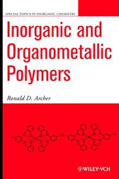 Inorganic and Organometallic Polymers by Ronald D. Archer