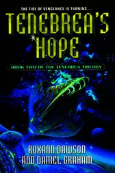 Tenebrea's Hope by Roxann Dawson