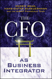The CFO as Business Integrator by Cedric Read