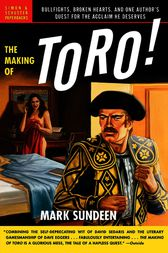 The Making of Toro by Mark Sundeen
