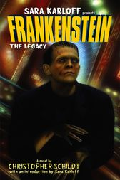 Frankenstein: The Legacy by Christopher Schildt