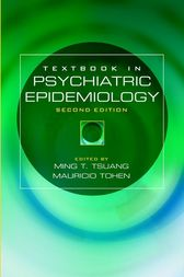 Textbook in Psychiatric Epidemiology by Ming T. Tsuang