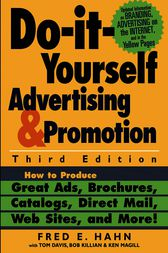 Do-It-Yourself Advertising and Promotion by Fred E. Hahn