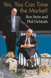 Yes, You Can Time the Market! by Ben Stein