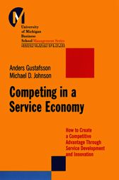 Competing in a Service Economy by Matthew D. Johnson