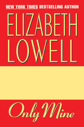 Only Mine by Elizabeth Lowell