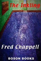 The Inkling by Fred Chappell