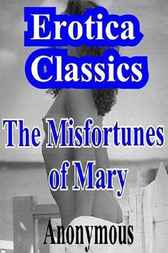 The Misfortunes of Mary by Anonymous