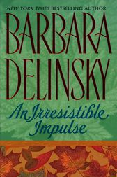 An Irresistible Impulse by Barbara Delinsky
