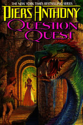 Xanth 14: Question Quest by Piers Anthony