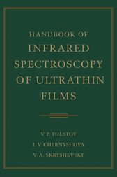 Handbook of Infrared Spectroscopy of Ultrathin Films by Valeri P. Tolstoy