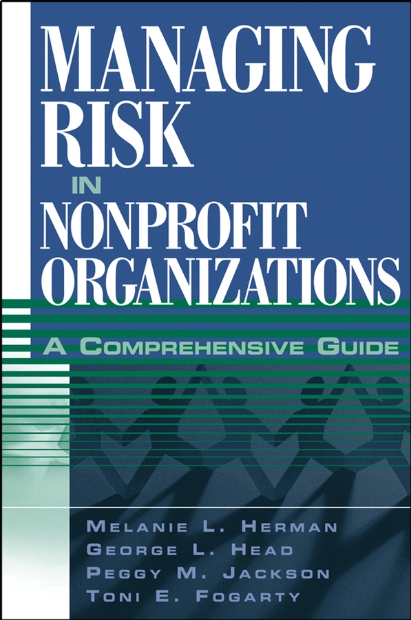Download Ebook Managing Risk in Nonprofit Organizations by Melanie L. Herman Pdf
