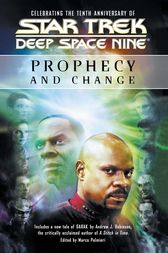 Star Trek: Deep Space Nine: Prophecy and Change Anthology by Marco Palmieri