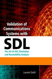Validation of Communications Systems with SDL by Laurent Doldi