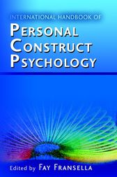 International Handbook of Personal Construct Psychology by Fay Fransella