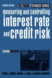 Measuring and Controlling Interest Rate and Credit Risk by Frank J. Fabozzi