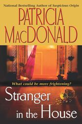 Stranger in the House by Patricia MacDonald