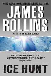 Ice Hunt by James Rollins