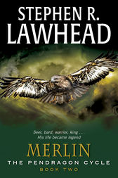 Merlin by Stephen R. Lawhead