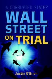 Wall Street on Trial by Justin O'Brien