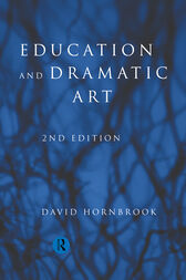 Education and Dramatic Art by David Hornbrook