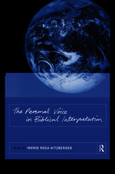 The Personal Voice in Biblical Interpretation by Ingrid Rosa Kitzberger