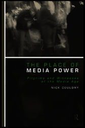 The Place of Media Power by Nick Couldry