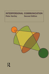 Interpersonal Communication by Peter Hartley