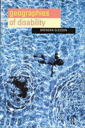 Geographies of Disability by Brendan Gleeson