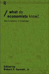 What do Economists Know? by Robert F Garnett Jr