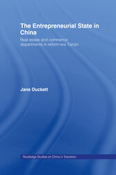 The Entrepreneurial State in China by Jane Duckett