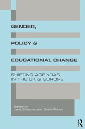 Gender, Policy and Educational Change by Sheila Riddell