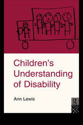 Children's Understanding of Disability by Ann Lewis