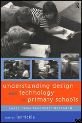 Understanding Design and Technology in Primary Schools by Les Tickle