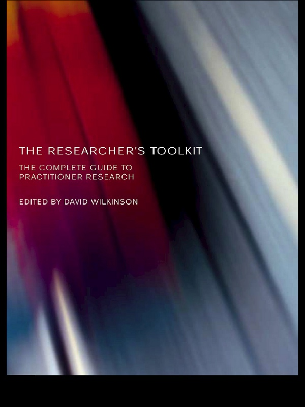 Download Ebook The Researcher's Toolkit by David Wilkinson Pdf