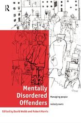 Mentally Disordered Offenders by Robert Harris