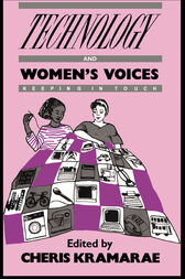 Technology and Women's Voices: Keeping in Touch
