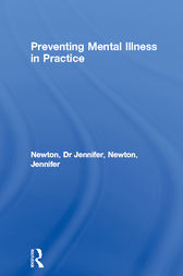 Preventing Mental Illness in Practice by Dr Jennifer Newton