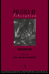 The Politics of Liberation by Colin Lankshear